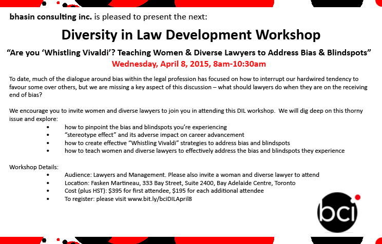"bci - Diversity in Law Workshop, ""Are you Whistling Vivaldi?"" Teaching Women & Diverse Lawyers to Address Bias & Blindspots"